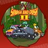 Smash and Da